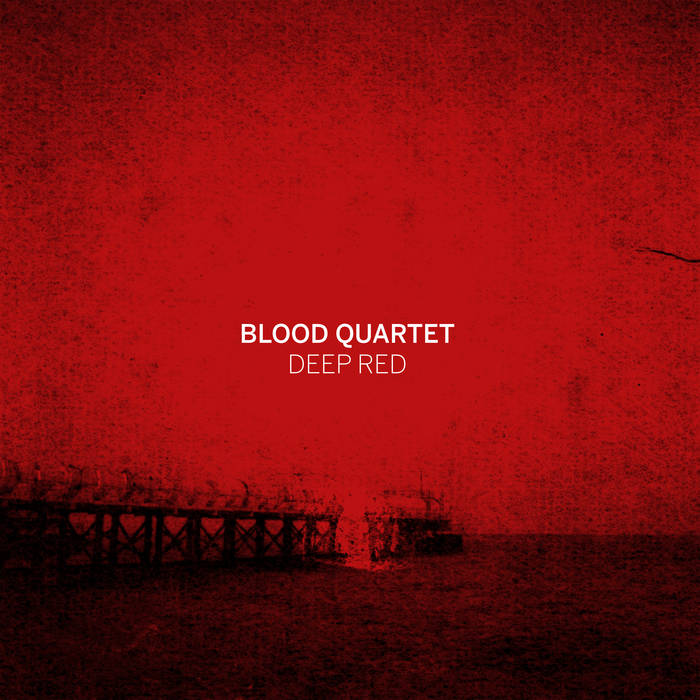 "Blood Quartet ""Deep Red"" LP"