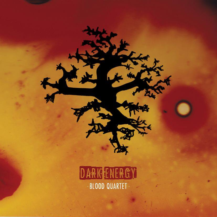 "Blood Quartet ""Dark Energy"""